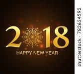 happy new year 2018 card design ... | Shutterstock .eps vector #782634592