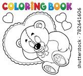 coloring book teddy bear theme... | Shutterstock .eps vector #782641606