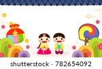 seollal  korean lunar new year  ... | Shutterstock .eps vector #782654092