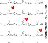 abstract romantic hand drawn... | Shutterstock .eps vector #782713705