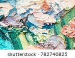 abstract oil artwork for modern ...   Shutterstock . vector #782740825
