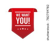 we want you | Shutterstock .eps vector #782759782