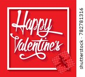 happy valentine's day with a... | Shutterstock .eps vector #782781316