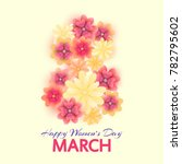 8 march. mothers  women's day... | Shutterstock .eps vector #782795602