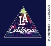 california  los angeles  t... | Shutterstock .eps vector #782803006