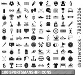 100 sportsmanship icons set in... | Shutterstock . vector #782852206