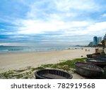 da nang beach with fishing... | Shutterstock . vector #782919568