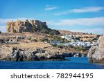 acropolis of lindos and village ... | Shutterstock . vector #782944195