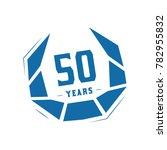 50 years design template.... | Shutterstock .eps vector #782955832