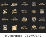 happy new year vector text set... | Shutterstock .eps vector #782997142