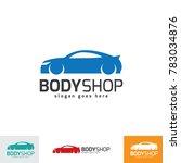 auto body shop logo design... | Shutterstock .eps vector #783034876