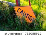 A Caution Construction Sign...