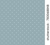dots pattern on blue background ... | Shutterstock .eps vector #783068848