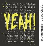 typography slogan for t shirt... | Shutterstock .eps vector #783072112