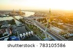 aerial view of bhumibol bridge... | Shutterstock . vector #783105586