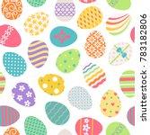 easter eggs seamless pattern....   Shutterstock . vector #783182806