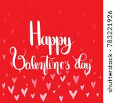 happy valentine's day. ... | Shutterstock .eps vector #783221926