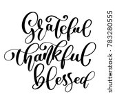 typographic  quote thankful... | Shutterstock . vector #783280555