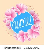 wow  beautiful greeting card... | Shutterstock .eps vector #783292042