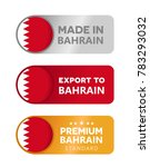 made in bahrain label  flyer ... | Shutterstock .eps vector #783293032