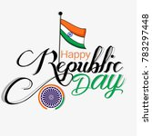 indian republic day concept... | Shutterstock .eps vector #783297448