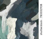 oil painting on canvas handmade.... | Shutterstock . vector #783332938