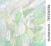 oil painting on canvas handmade....   Shutterstock . vector #783336586
