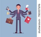 multitask businessman at work.... | Shutterstock .eps vector #783337696