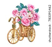 bouquet of roses in a basket.... | Shutterstock . vector #783391462