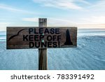 Keep Of Dunes Sign At The Beach