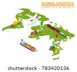 global logistic isometric... | Shutterstock .eps vector #783420136