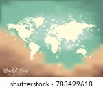 world map sky and lights in... | Shutterstock .eps vector #783499618