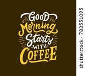 typography   hand lettering... | Shutterstock .eps vector #783551095