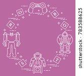 toys for children  robots ... | Shutterstock .eps vector #783588625