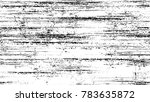 distressed black and white... | Shutterstock .eps vector #783635872