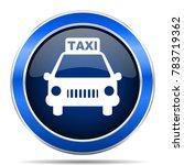 taxi vector icon. modern design ... | Shutterstock .eps vector #783719362