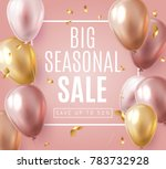 big seasonal final sale text ... | Shutterstock .eps vector #783732928