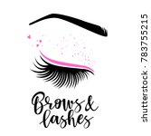 brows and lashes lettering.... | Shutterstock .eps vector #783755215