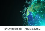 abstract globe with digital... | Shutterstock . vector #783783262
