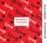 valentines day love pattern.... | Shutterstock .eps vector #783807556