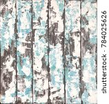 delicate blue wood background... | Shutterstock . vector #784025626