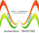 happy republic day india ... | Shutterstock .eps vector #784057582