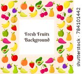 template with fruit frame.... | Shutterstock . vector #784101442