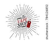 sunray burst electric cigarette ...   Shutterstock .eps vector #784126852