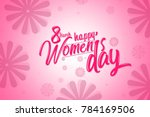 international women's day... | Shutterstock . vector #784169506