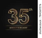 anniversary 35 years... | Shutterstock .eps vector #784369576