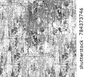 texture black and white grunge. ... | Shutterstock . vector #784373746