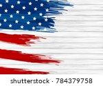 usa flag paintbrush on white... | Shutterstock .eps vector #784379758