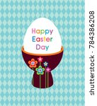 happy easter day greeting card... | Shutterstock .eps vector #784386208