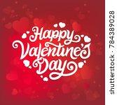 happy valentines day typography ... | Shutterstock .eps vector #784389028